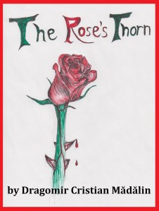 The Rose's Thorn (fin)